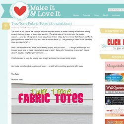 Two-Tone Fabric Totes (2 variations