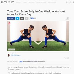 Tone Your Entire Body In One Week: A Workout Move For Every Day