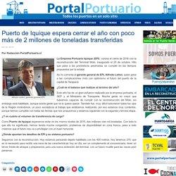 Puerto de Iquique espera cerrar el año con poco más de 2 millones de toneladas transferidas - Portal Portuario