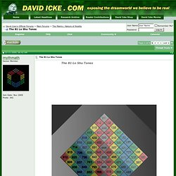 The 81 Lo Shu Tones - David Icke's Official Forums