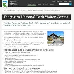 Tongariro National Park Visitor Centre: Tongariro National Park activities
