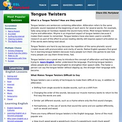 Tongue Twisters: Check out these Tongue Twisters!