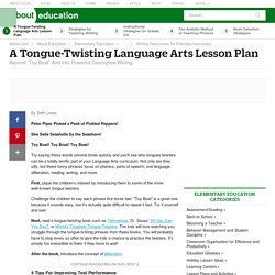 A Tongue-Twisting Language Arts Lesson Plan