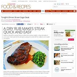 Tonight's Dinner: Brown Sugar Steak