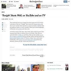 'Tonight' Starts Well, on YouTube and on TV