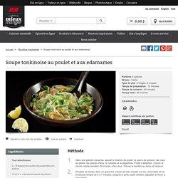 Soupe tonkinoise au poulet et aux edamames