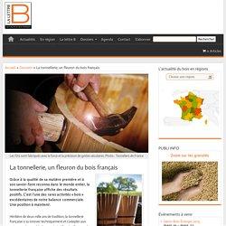 La tonnellerie, un fleuron du bois français