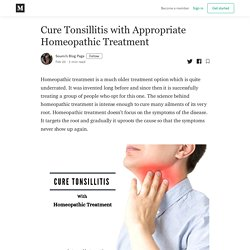 Cure Tonsillitis with Appropriate Homeopathic Treatment