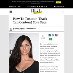 How To Tontour Fake Tan Contour Your Face