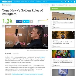 Tony Hawk's Golden Rules of Instagram