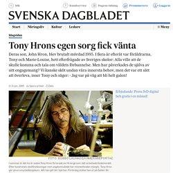 Tony Hrons egen sorg fick vänta (SvD)