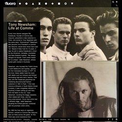 Tony Newsham – Life at Comme
