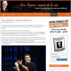 Tony Robbins, le grand aboyeur…