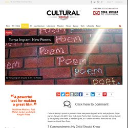 Tonya Ingram: New Poems - Cultural Weekly