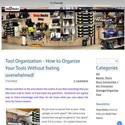 Tool Organization - SHOP HACKS
