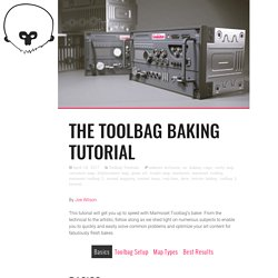 The Toolbag Baking Tutorial | Marmoset