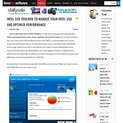 Intel SSD Toolbox To Manage Your Intel SSD And Optimize Performance