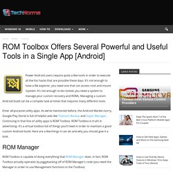 ROM Toolbox has powerful tools for rooted Android users