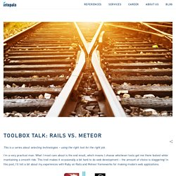 Toolbox Talk: Rails vs. Meteor – Intopalo