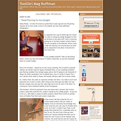 ToolGirl Mag Ruffman: Plank Flooring for Any Budget