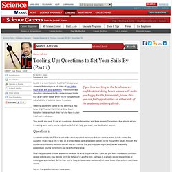 Science Careers (Tooling Up): Questions to Set Your Sails By (Part 1)
