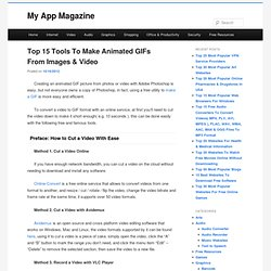 Top 15 Tools To Make Animated GIFs From Images & Video