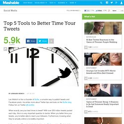 Top 5 Tools to Better Time Your Tweets