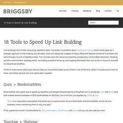 18 Tools to Speed Up Link Building | Justin Briggs
