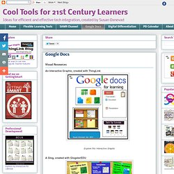 ol Tools for 21st Century Learners: Google Docs