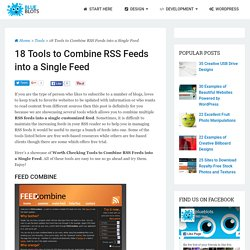 18 Tools to Combine RSS Feeds into a Single Feed - blueblots.com