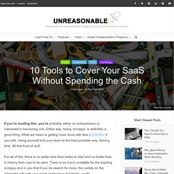 10 Tools to Cover Your SaaS Without Spending the Cash