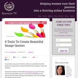 6 Tools To Create Beautiful Image Quotes