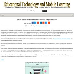 5 Web Tools to create the best website for your school