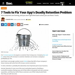 7 Tools to Fix Your App's Deadly Retention Problem