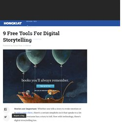 9 Free Tools For Digital Storytelling