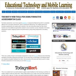 Educational Technology and Mobile Learning: The Best 8 Web Tools for Doing Formative Assessment in Class