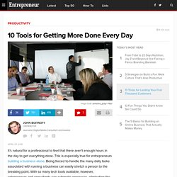 10 Tools for Getting More Done Every Day
