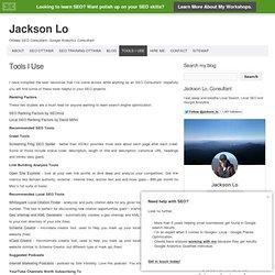 Tools I Use » Jackson Lo