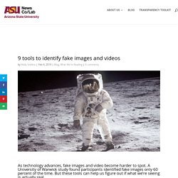 9 tools to identify fake images and videos