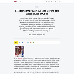 5 Tools to Improve Your Idea Before You Write a Line of Code