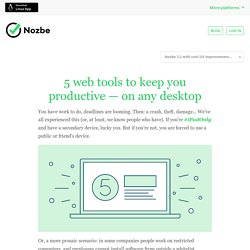 5 web tools to keep you productive — on any desktop