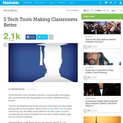 5 Tech Tools Making Classrooms Better