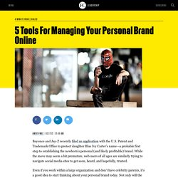 5 Tools For Managing Your Personal Brand Online