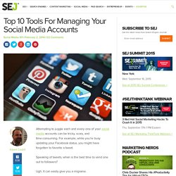 Top 10 Tools for Managing Social Media Accounts