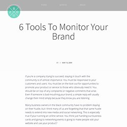 6 Tools To Monitor Your Brand|Black Web 2.0