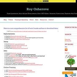 Tools - Roy Osherove - Team Leadership, Agile Development & .NET - Speaking, Consulting, Training and Tools