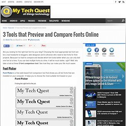 3 Tools that Preview and Compare Fonts Online | My Tech Quest