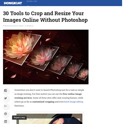 30 Tools to Crop and Resize Your Images Online
