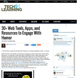 30+ Web Tools, Apps, and Resources to Engage With Humor