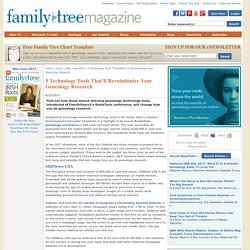 5 Tech Tools That Will Revolutionize Your Genealogy